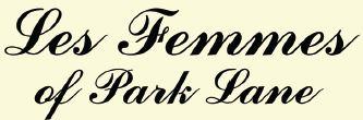 Les Femmes of park lane